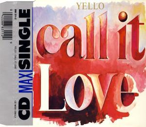 Yello - Call It Love [CD-Single]