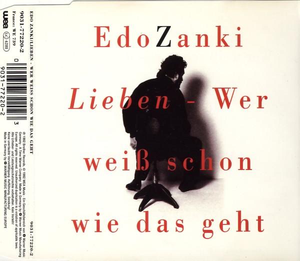 Zanki, Edo - Lieben- Wer Weiss Schon Wie Das Geht [CD-Single]