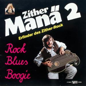 Zither-Manä - Zither-Manä 2, Rock Blues Boogie [LP]