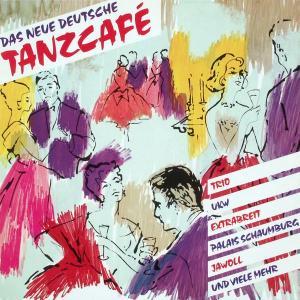 Various - Das Neue Deutsche Tanzcafe [LP]