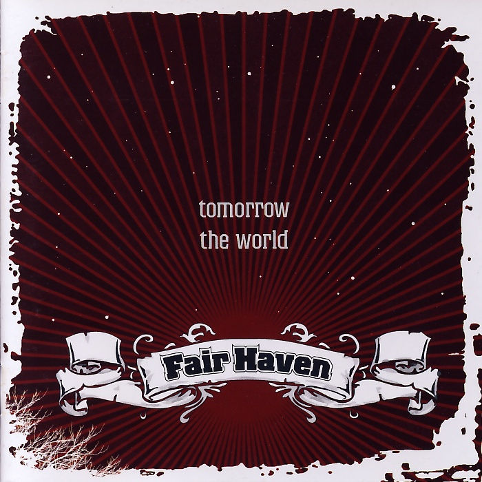 Fair Haven - Tomorrow The World [CD]