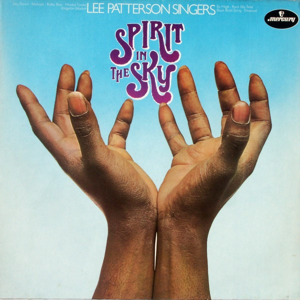 Lee Patterson Singers - Spirit In The Sky [LP]