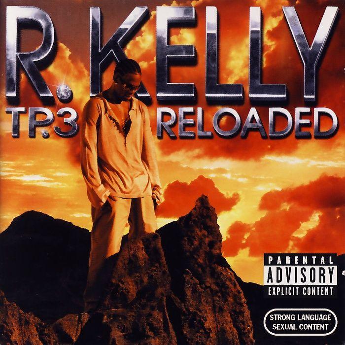 Kelly, R. - TP.3 Reloaded [CD]