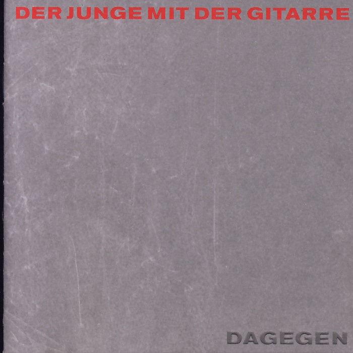 Der Junge Mit Der Gitarre - Dagegen [CD]