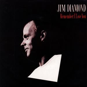 "Diamond, Jim - Remember I Love You [7"" Single]"