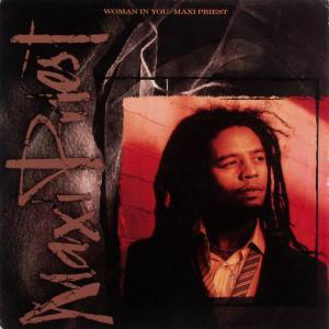 "Maxi Priest - Woman In You [12"" Maxi]"