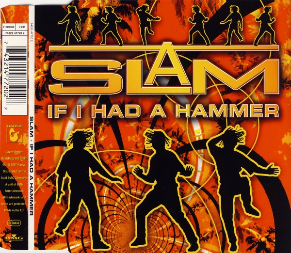 SLAM - If I Had A Hammer [CD-Single]