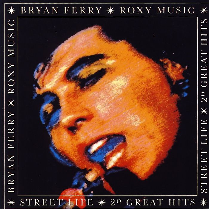 Ferry, Bryan & Roxy Music - Street Life (20 Great Hits) [CD]