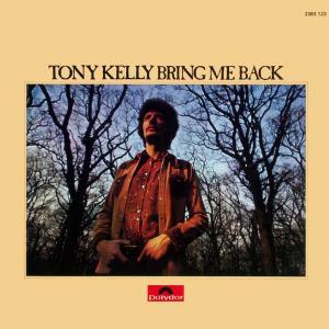 Kelly, Tony - Bring Me Back [LP]