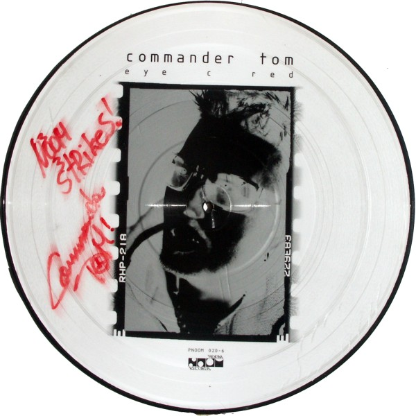 "Commander Tom - Eye C Red Picture-Disc [12"" Maxi]"