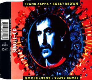 Zappa, Frank - Bobby Brown [CD-Single]