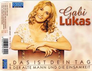 Lukas, Gabi - Das Ist Dein Tag [CD-Single]