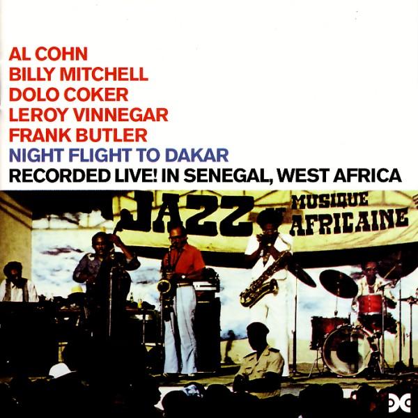 Cohn / Mitchell / Coker / Vinnegar / Butler - Night Flight To Dakar / Xanadu In Africa [CD]
