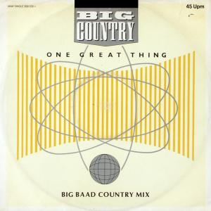"""Big Country - One Great Thing [12"""" Maxi]"""