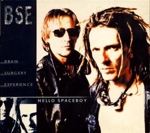 BSE (Brain Surgery Experience) - Hello Spaceboy [CD-Single]