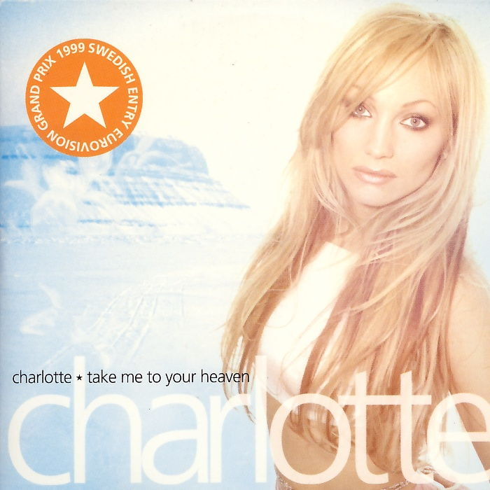 Charlotte - Take Me To Your Heaven [CD-Single]