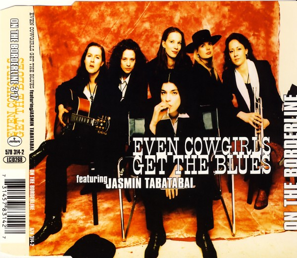 Even Cowgirls Get The Blues - On The Borderline [CD-Single]
