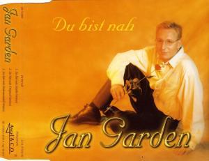 Garden, Jan - Du Bist Nah [CD-Single]