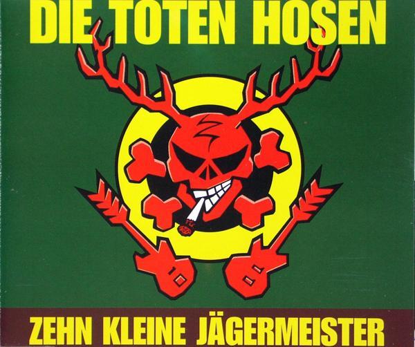 Toten Hosen - Zehn Kleine Jägermeister [CD-Single]