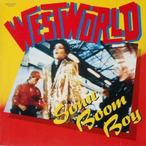 """Westworld - Sonic Boom Boy [12"""" Maxi]"""
