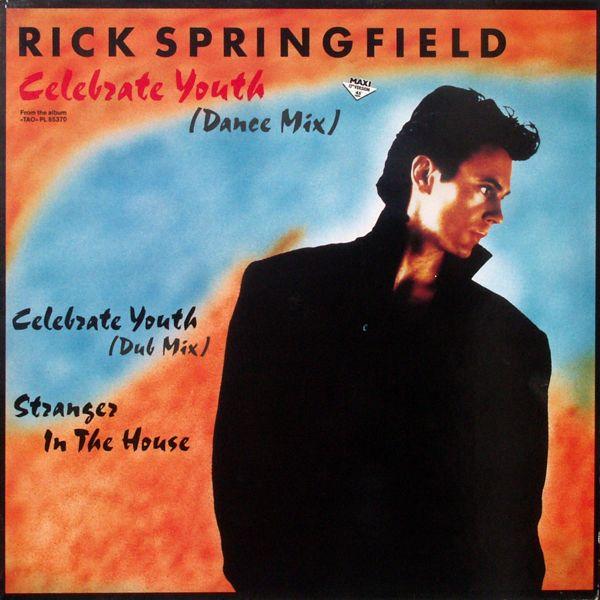 "Springfield, Rick - Celebrate Youth [12"" Maxi]"