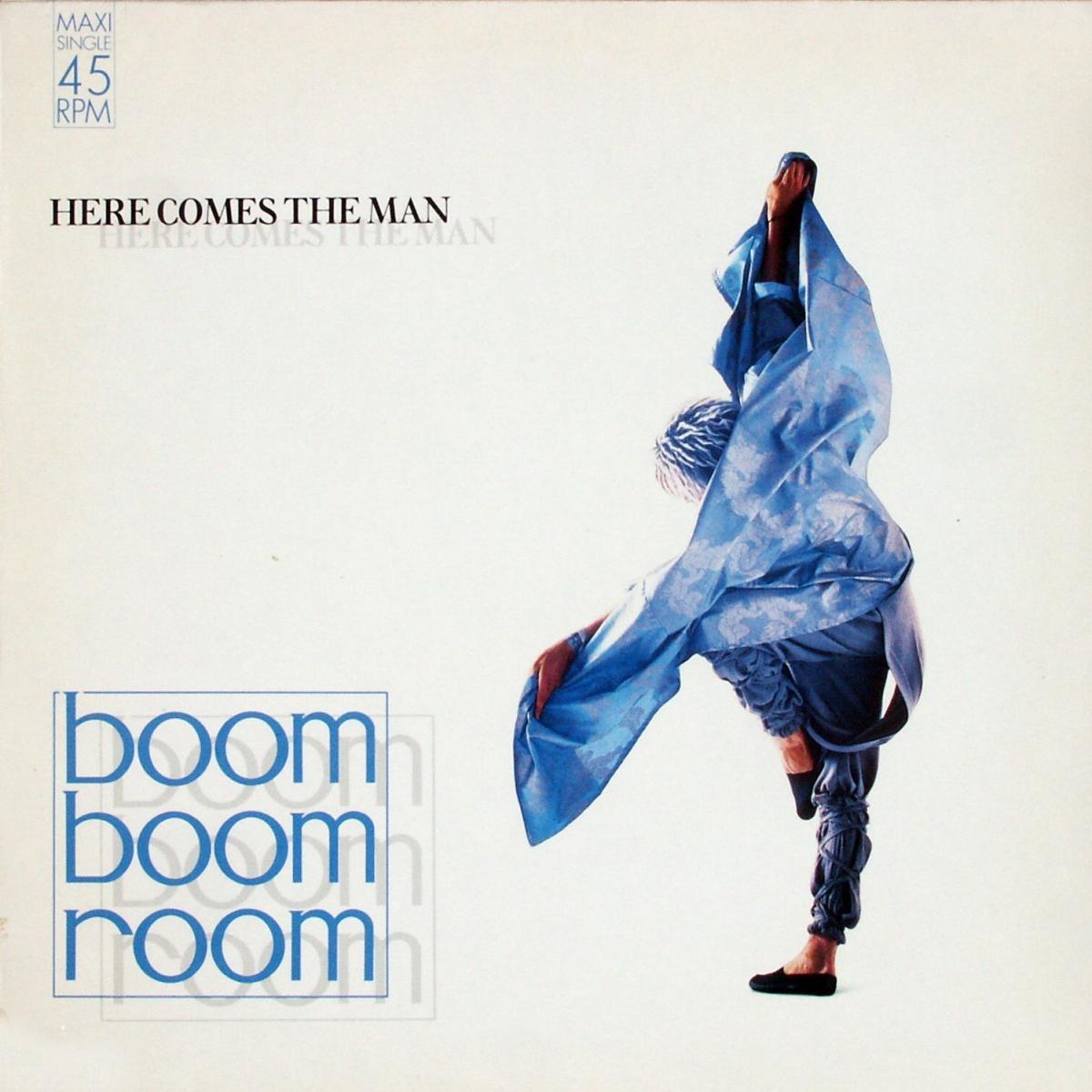 "Boom Boom Room - Here Comes The Man [12"" Maxi]"