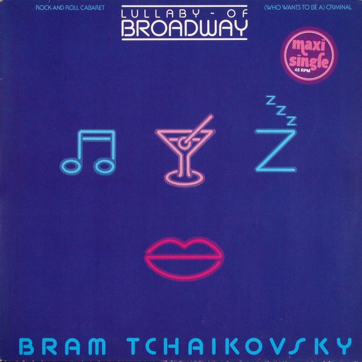 "Bram Tchaikovsky - Lullaby Of Broadway [12"" Maxi]"
