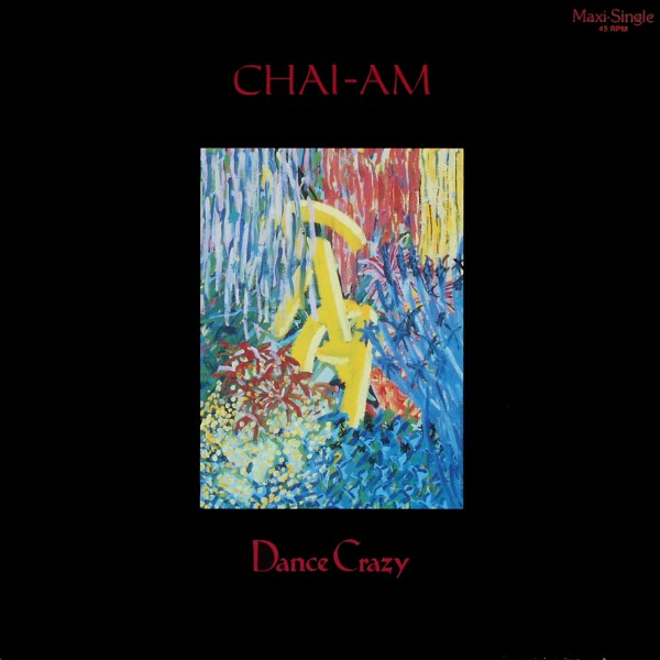 "Chai-Am - Dance Crazy [12"" Maxi]"