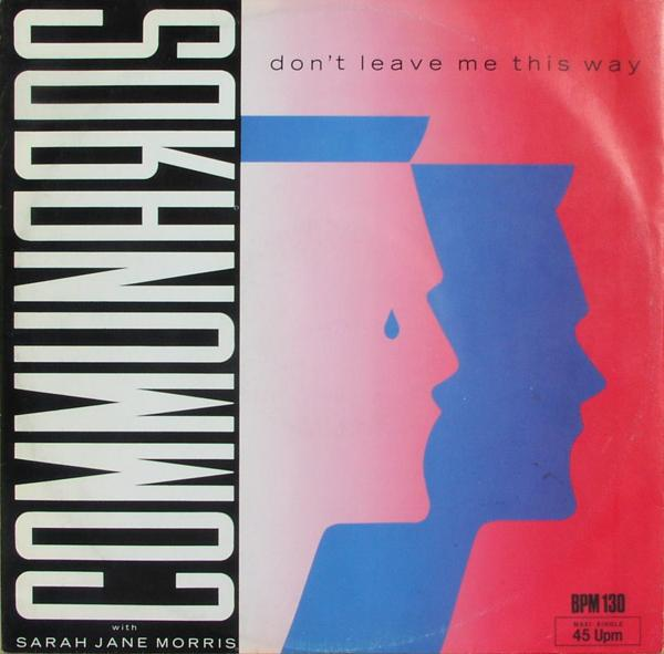 """Communards - Don't Leave Me This Way [12"""" Maxi]"""
