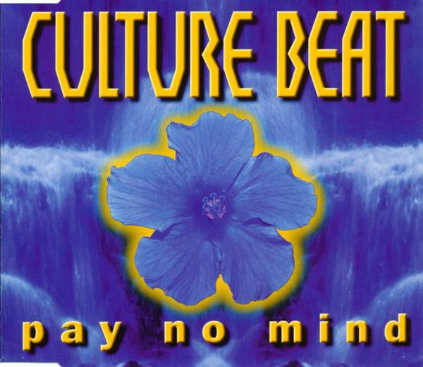 Culture Beat - Pay No Mind [CD-Single]