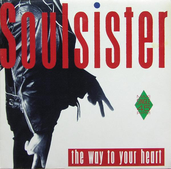 """Soulsister - The Way To Your Heart [12"""" Maxi]"""
