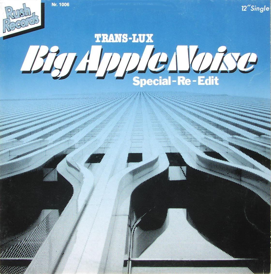 """Trans-Lux - Big Apple Noise [12"""" Maxi]"""