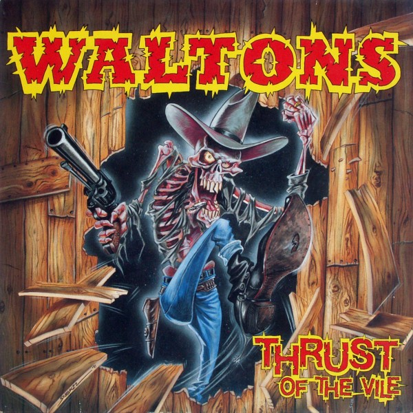 Waltons - Thrust Of The Vile [LP]