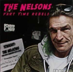 Nelsons - Part Time Rebels [LP]