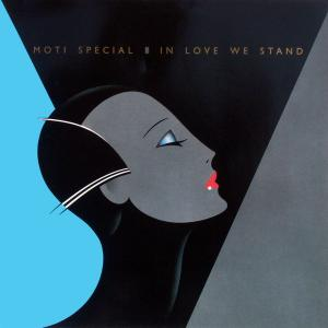 """Moti Special - In Love We Stand [12"""" Maxi]"""