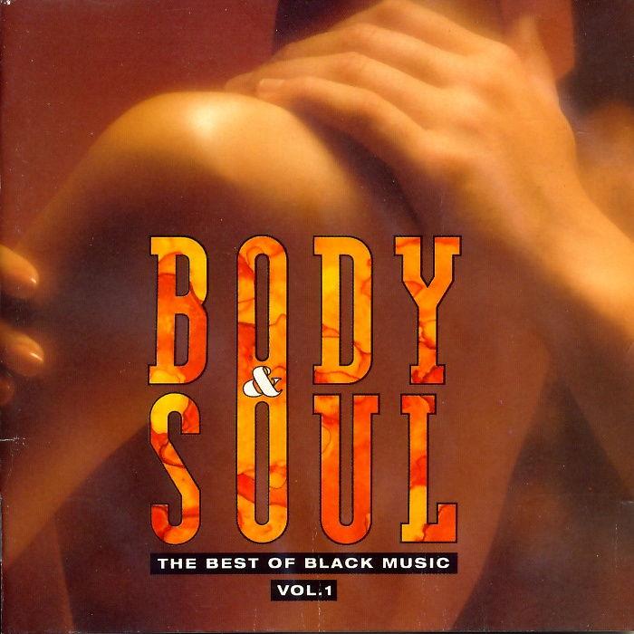 Various - Body & Soul Vol. 1 The Best Of Black Music [CD]