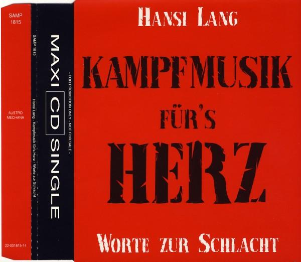 Lang, Hansi - Kampfmusik Für's Herz - Worte Zur Schlacht [CD-Single]