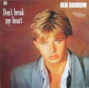 """Harrow, Den - Don't Break My Heart [12"""" Maxi]"""
