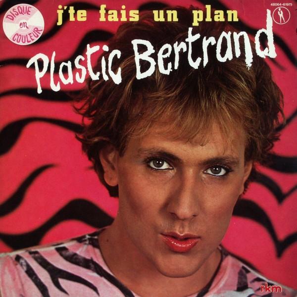 Plastic Bertrand - J'te Fais Un Plan [LP]