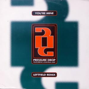 "Pressure Drop - You're Mine Leftfield Remix [12"" Maxi]"