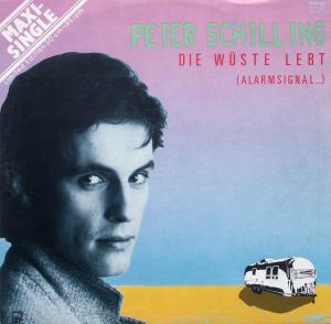"""Schilling, Peter - Die Wüste Lebt [12"""" Maxi]"""