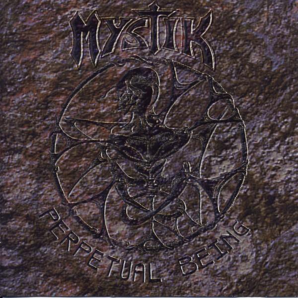 Mystik - Perpetual Being [CD]