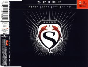 Spike - Never Gonna Give You Up [CD-Single]