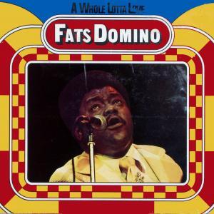 Fats Domino - A Whole Lotta Love [LP]