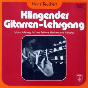 Teuchert, Heinz - Klingender Gitarren-Lehrgang [LP]