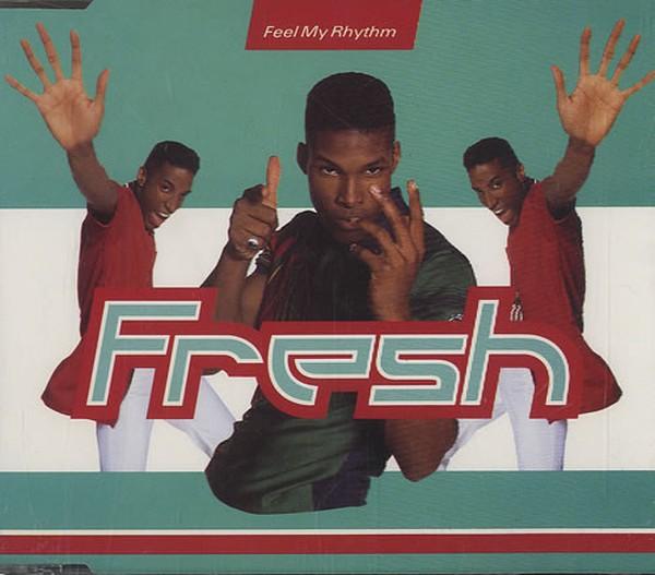Fresh - Feel My Rhythm [CD-Single]