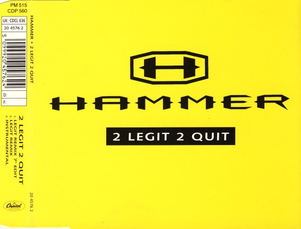 Hammer - 2 Legit 2 Quit [CD-Single]