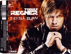 Regner, Tobias - I Still Burn [CD-Single]
