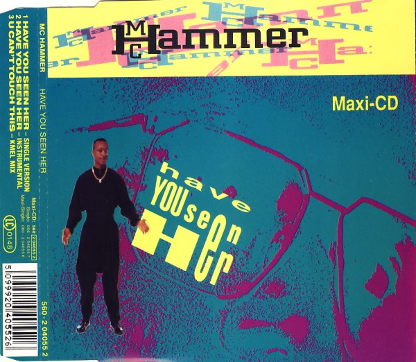 MC Hammer - Have You Seen Her [CD-Single]