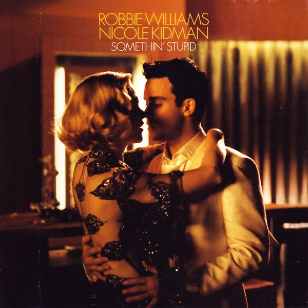 Williams, Robbie & Nicole Kidman - Somethin' Stupid [CD-Single]